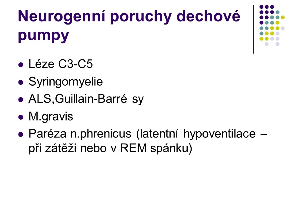 Neurogenní poruchy dechové pumpy