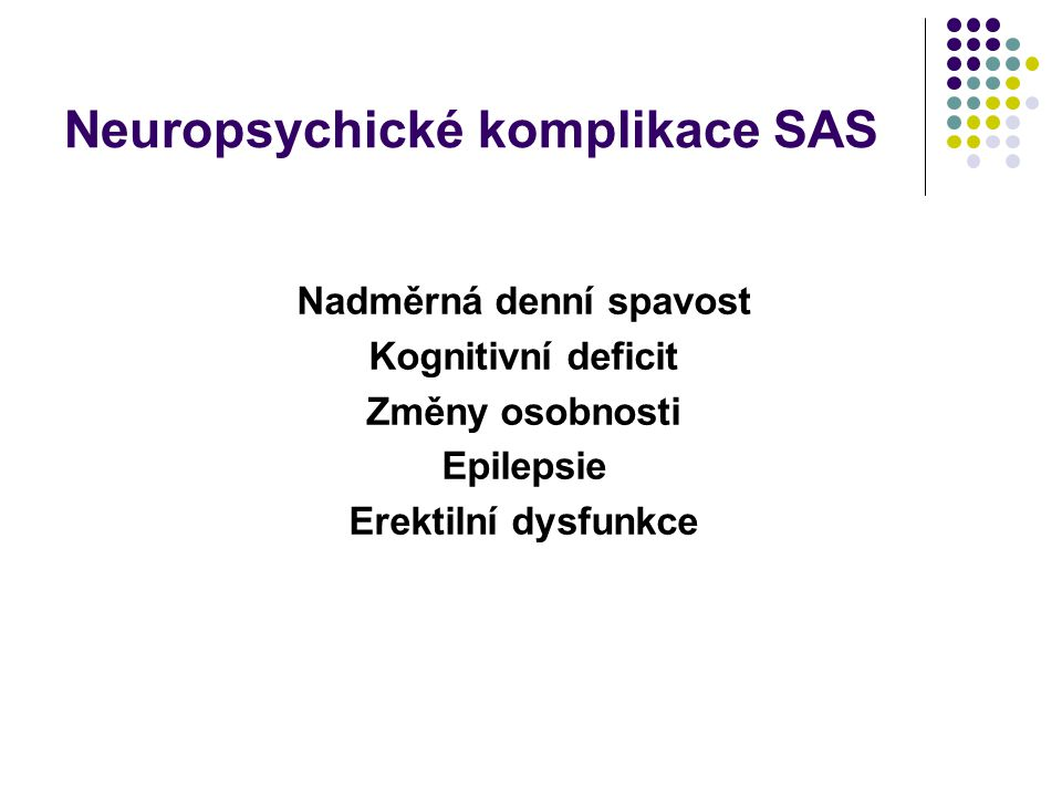 Neuropsychické komplikace SAS