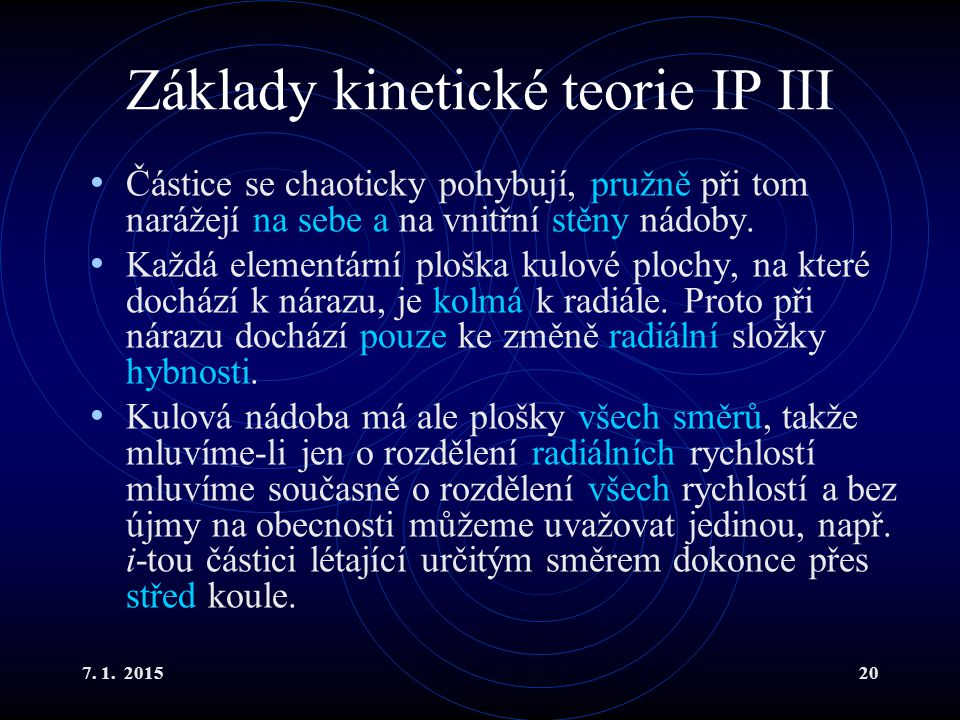 Základy kinetické teorie IP III