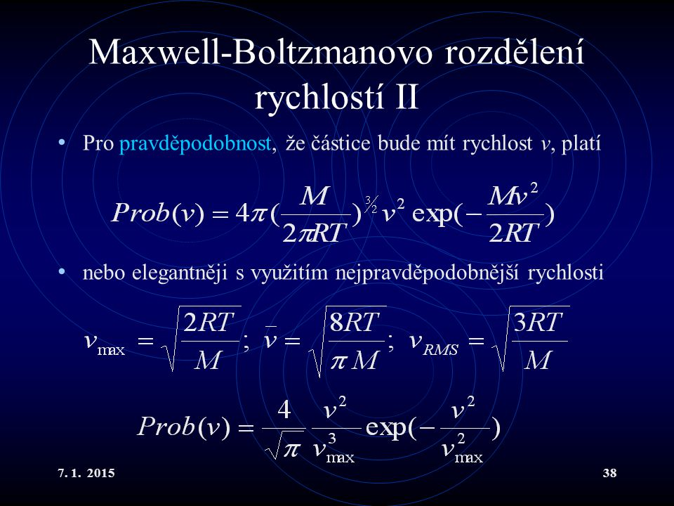 Maxwell-Boltzmanovo rozdělení rychlostí II