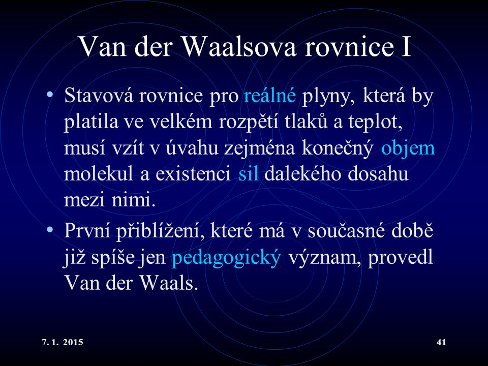 Van der Waalsova rovnice I