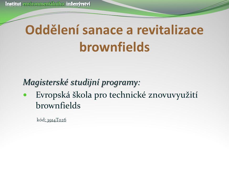 Oddělení sanace a revitalizace brownfields