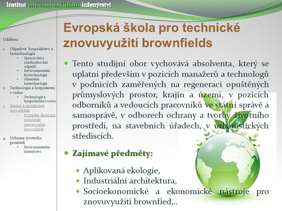 Evropská škola pro technické znovuvyužití brownfields
