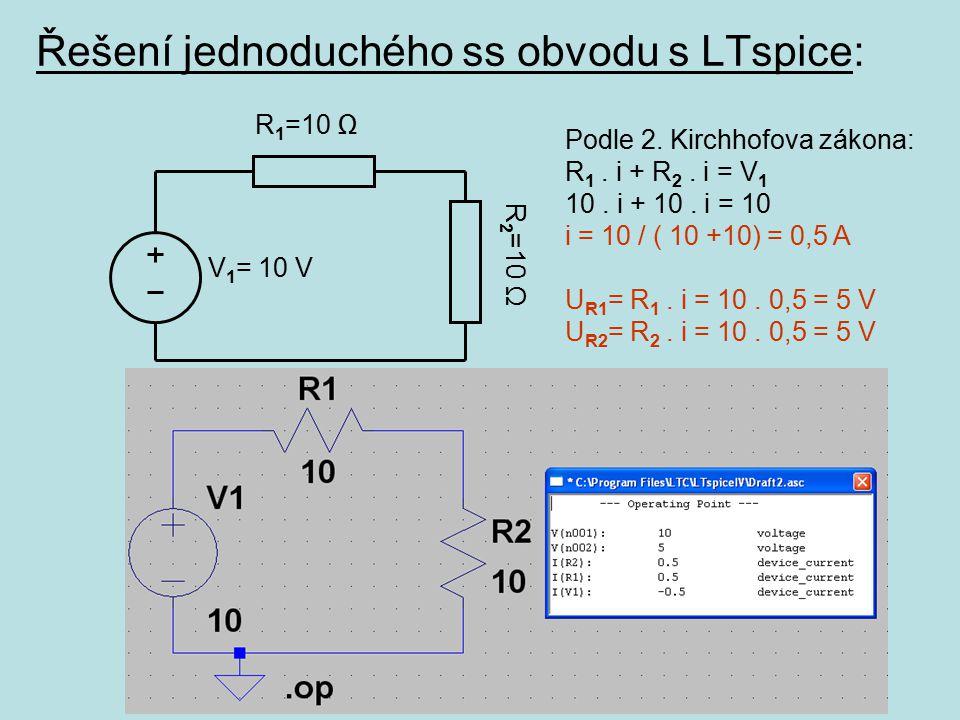 Řešení jednoduchého ss obvodu s LTspice: