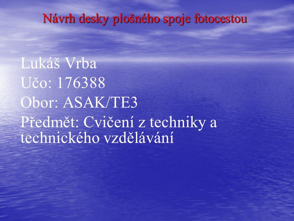 Návrh desky plošného spoje fotocestou
