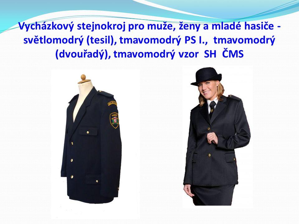 Vycházkový stejnokroj pro muže, ženy a mladé hasiče - světlomodrý (tesil), tmavomodrý PS I., tmavomodrý (dvouřadý), tmavomodrý vzor SH ČMS