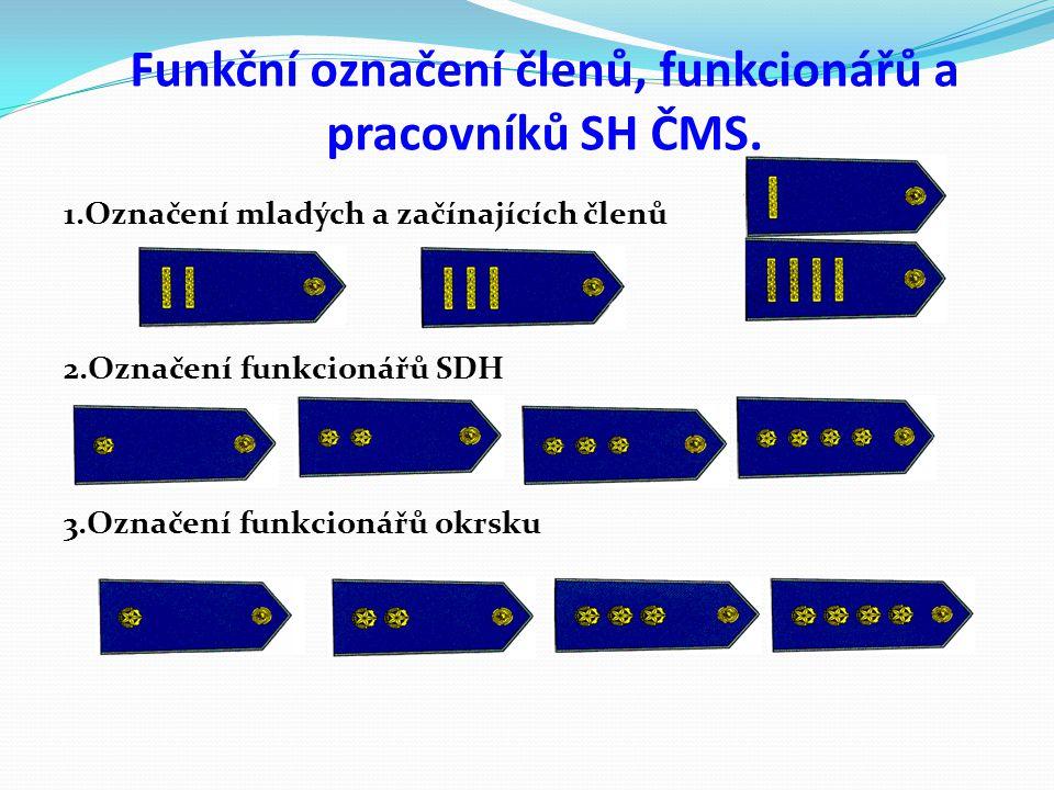 Funkční označení členů, funkcionářů a pracovníků SH ČMS.