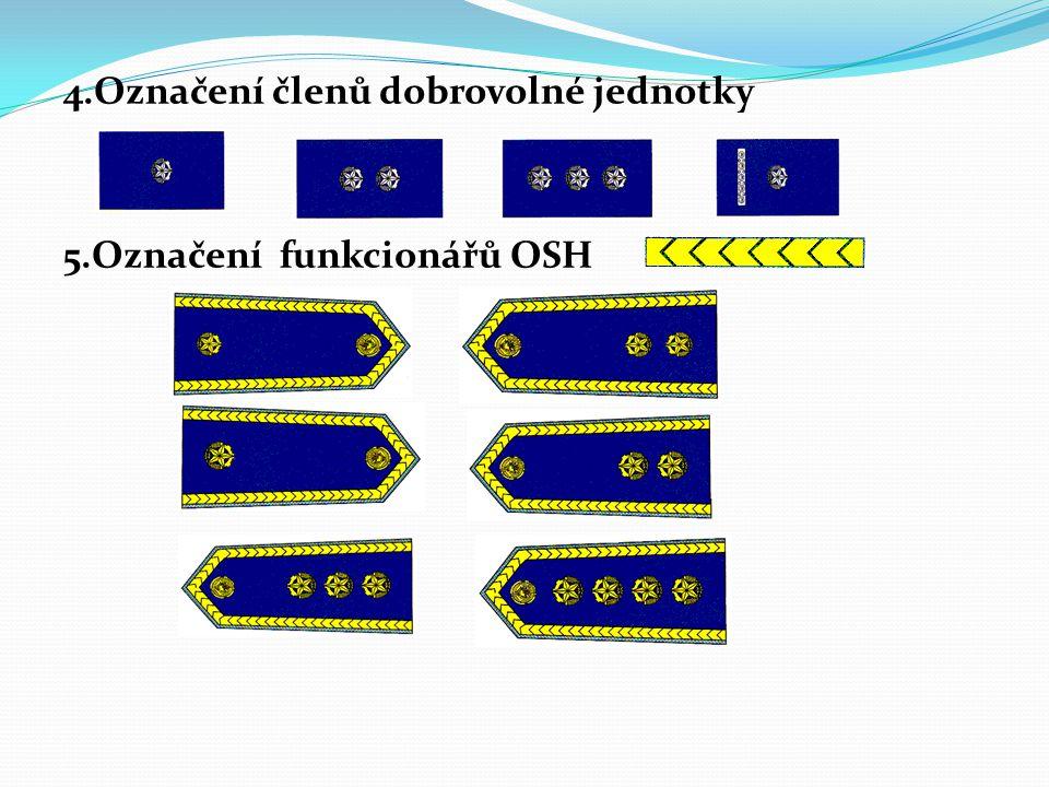 4.Označení členů dobrovolné jednotky
