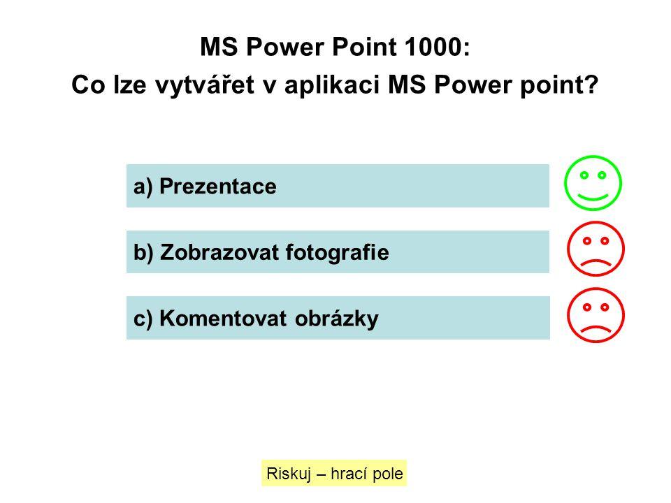 Co lze vytvářet v aplikaci MS Power point