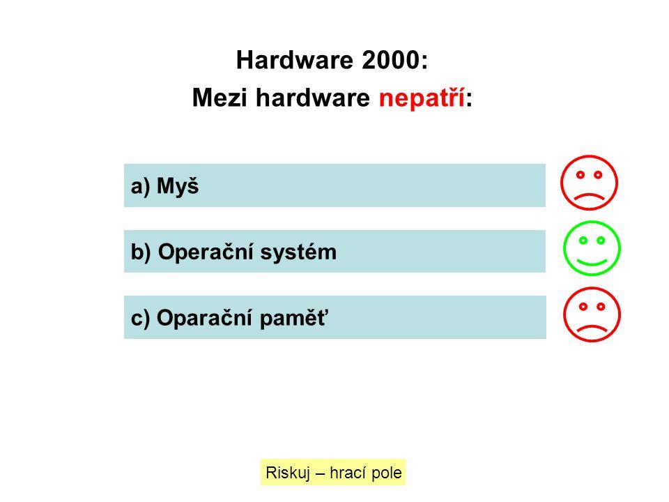 Mezi hardware nepatří: