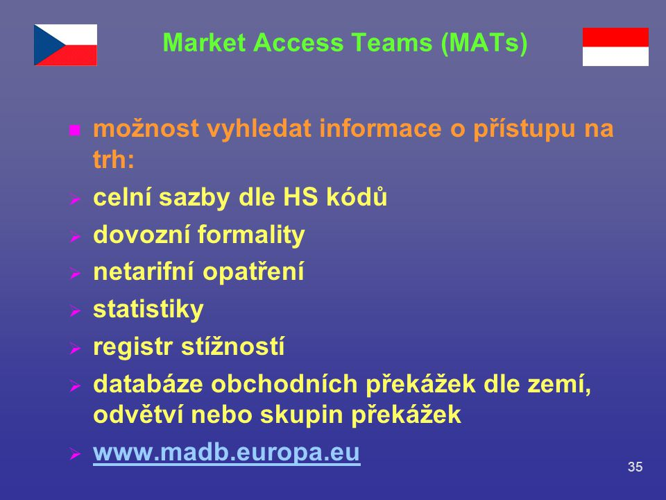 Market Access Teams (MATs)