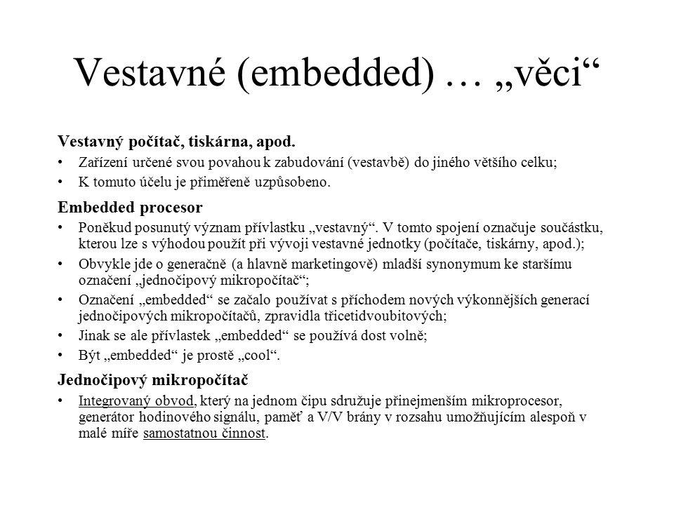 """Vestavné (embedded) … """"věci"""