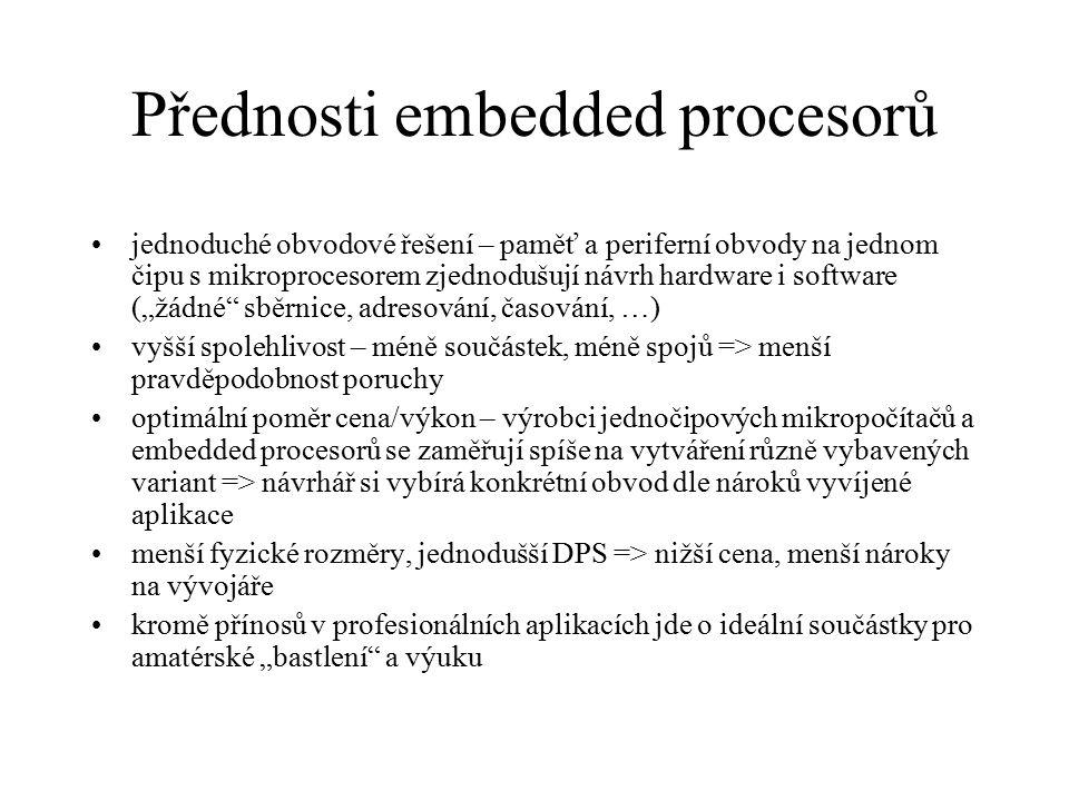 Přednosti embedded procesorů