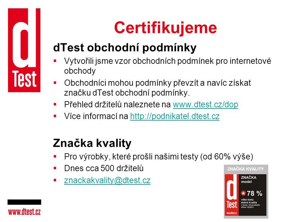 Certifikujeme dTest obchodní podmínky Značka kvality