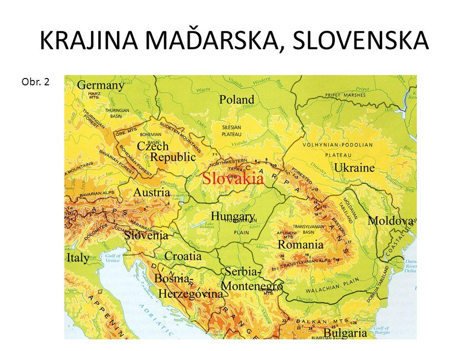 KRAJINA MAĎARSKA, SLOVENSKA