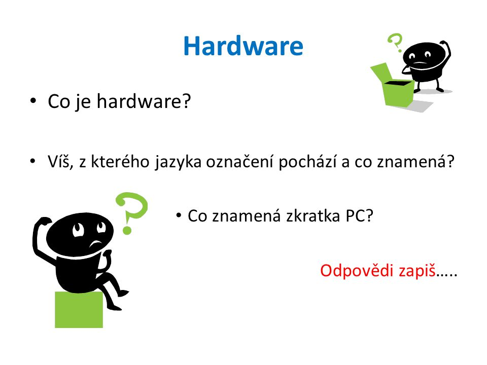 Hardware Co je hardware