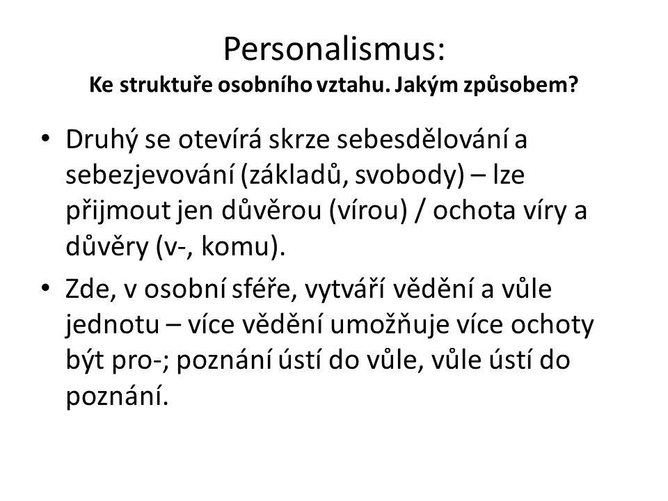 Personalismus: Ke struktuře osobního vztahu. Jakým způsobem
