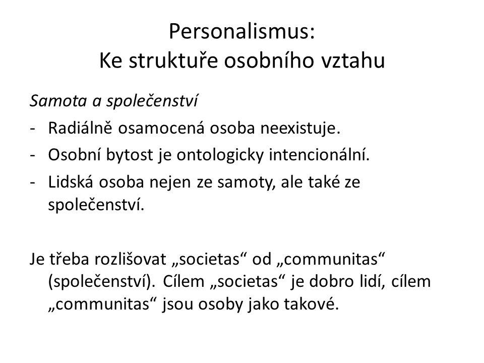 Personalismus: Ke struktuře osobního vztahu