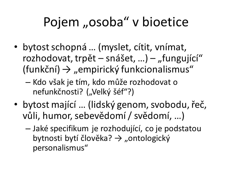 "Pojem ""osoba v bioetice"