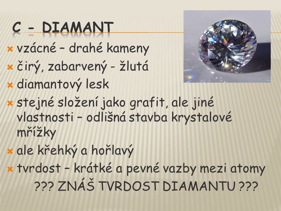 c - diamant vzácné – drahé kameny čirý, zabarvený - žlutá