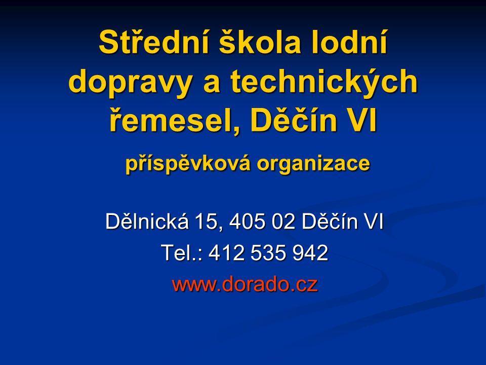 Dělnická 15, 405 02 Děčín VI Tel.: 412 535 942 www.dorado.cz