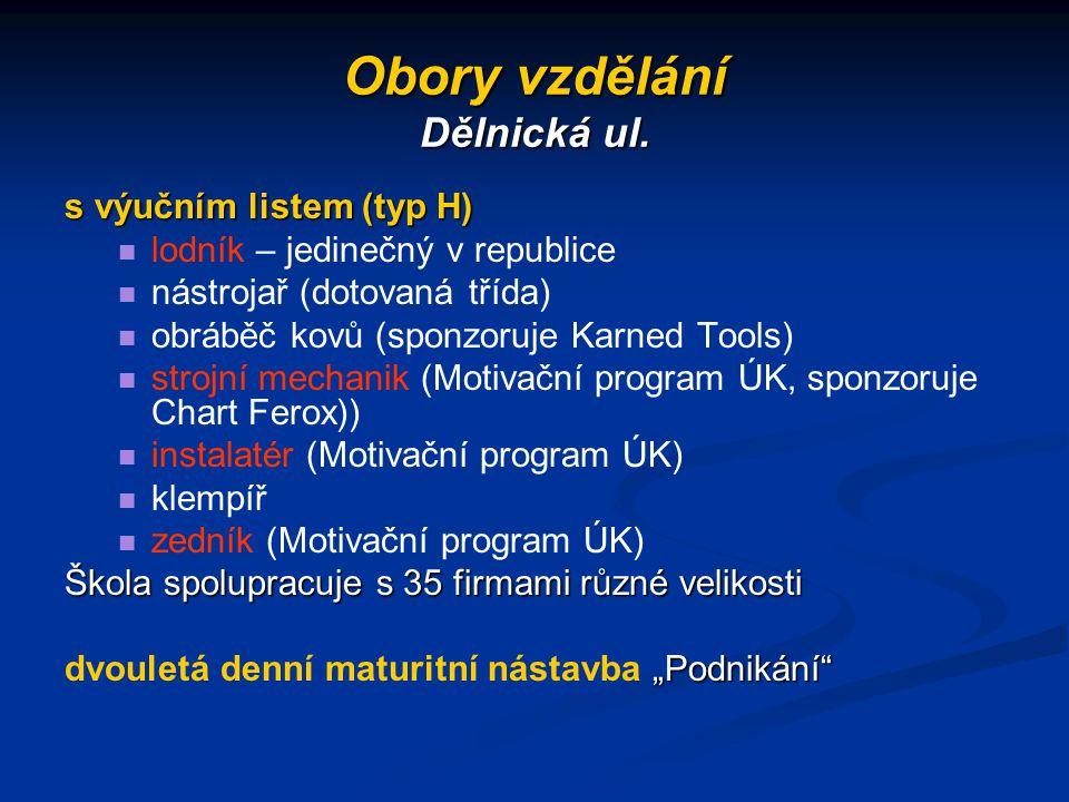 Obory vzdělání Dělnická ul.