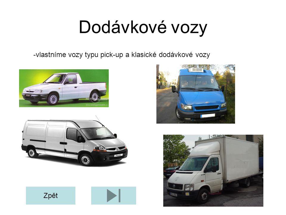 Dodávkové vozy -vlastníme vozy typu pick-up a klasické dodávkové vozy