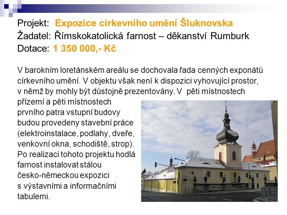 Projekt: Expozice církevního umění Šluknovska