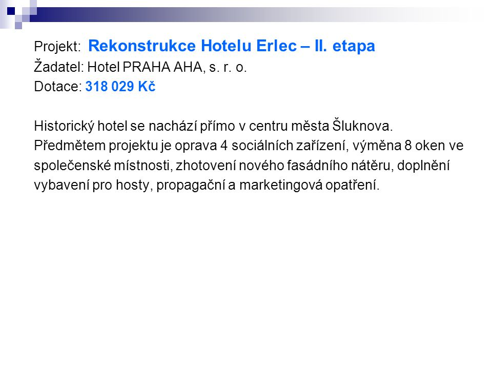 Projekt: Rekonstrukce Hotelu Erlec – II. etapa