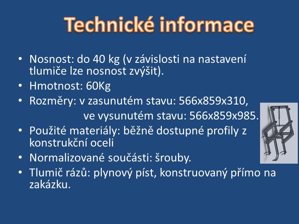 Technické informace Nosnost: do 40 kg (v závislosti na nastavení tlumiče lze nosnost zvýšit). Hmotnost: 60Kg.
