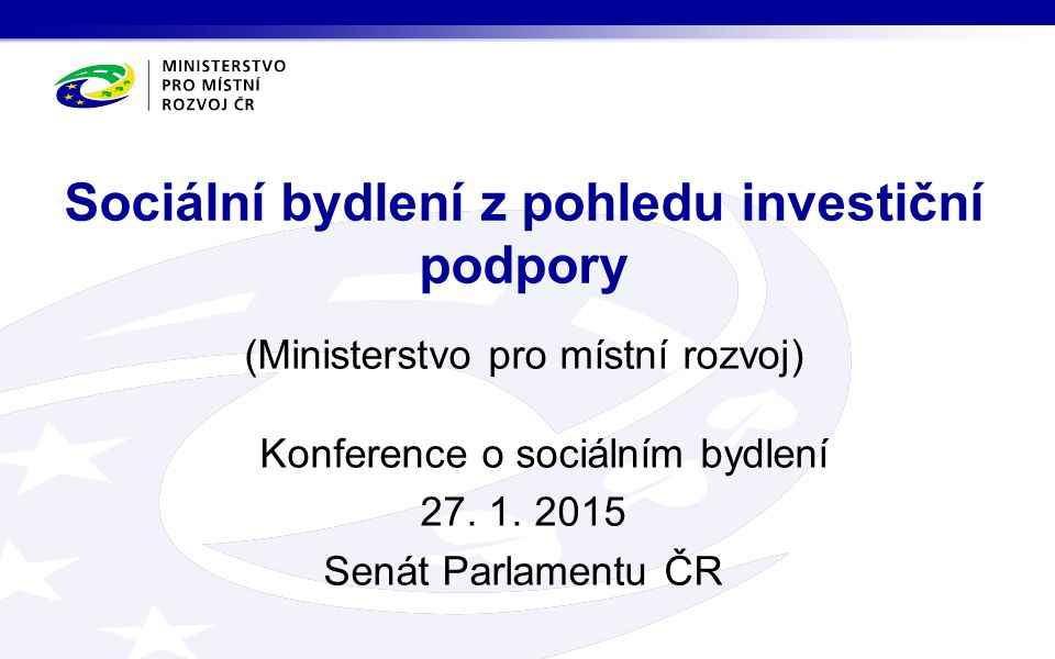Sociální bydlení z pohledu investiční podpory