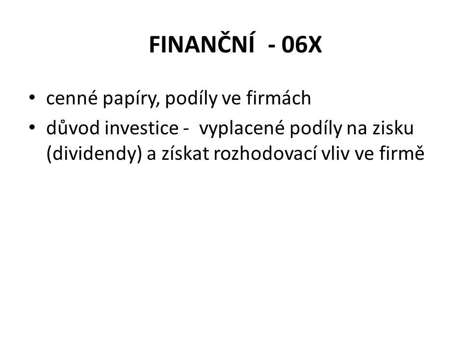 FINANČNÍ - 06X cenné papíry, podíly ve firmách