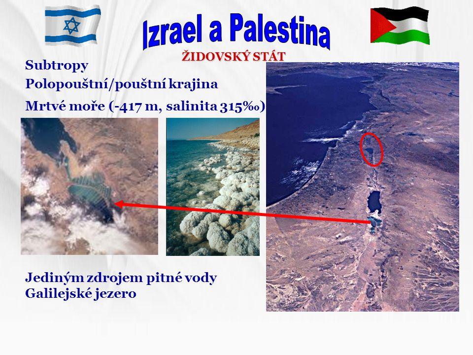 Izrael a Palestina Subtropy Polopouštní/pouštní krajina