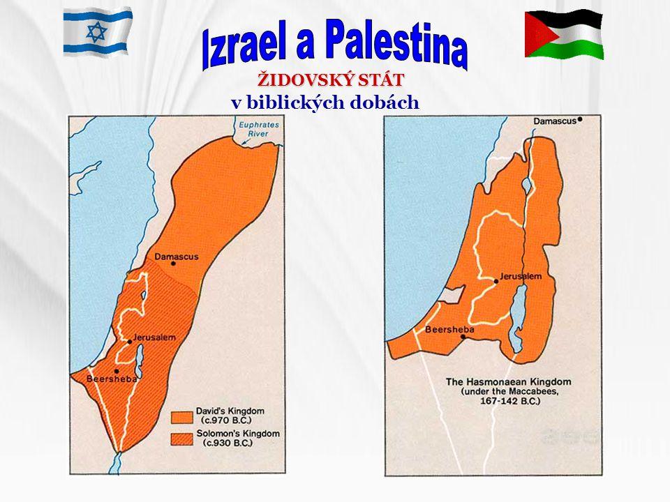 Izrael a Palestina ŽIDOVSKÝ STÁT v biblických dobách