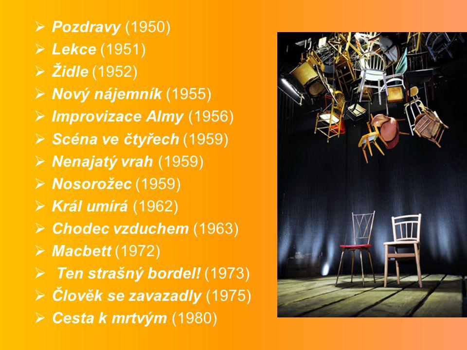 Pozdravy (1950) Lekce (1951) Židle (1952) Nový nájemník (1955) Improvizace Almy (1956) Scéna ve čtyřech (1959)