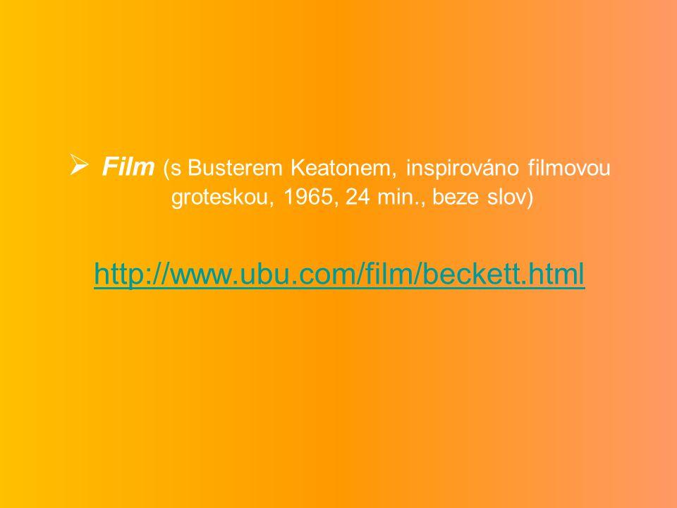 Film (s Busterem Keatonem, inspirováno filmovou groteskou, 1965, 24 min., beze slov)