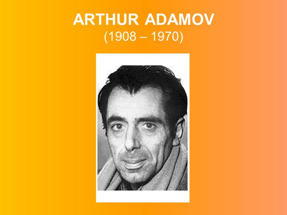 ARTHUR ADAMOV (1908 – 1970)