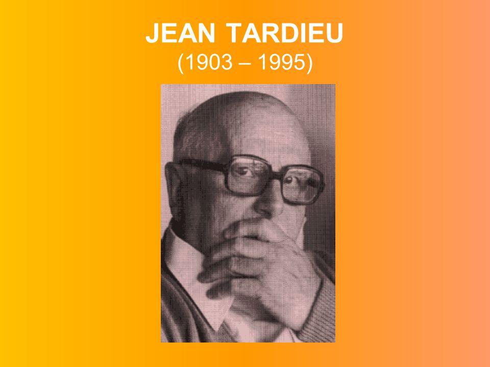 JEAN TARDIEU (1903 – 1995)