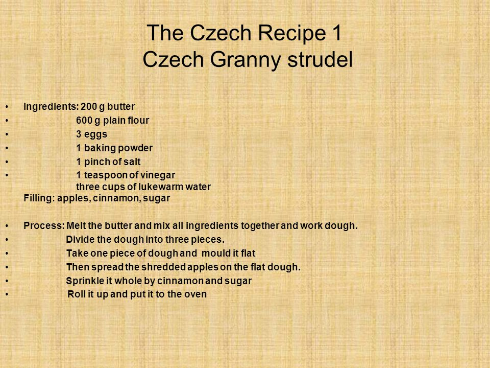 The Czech Recipe 1 Czech Granny strudel