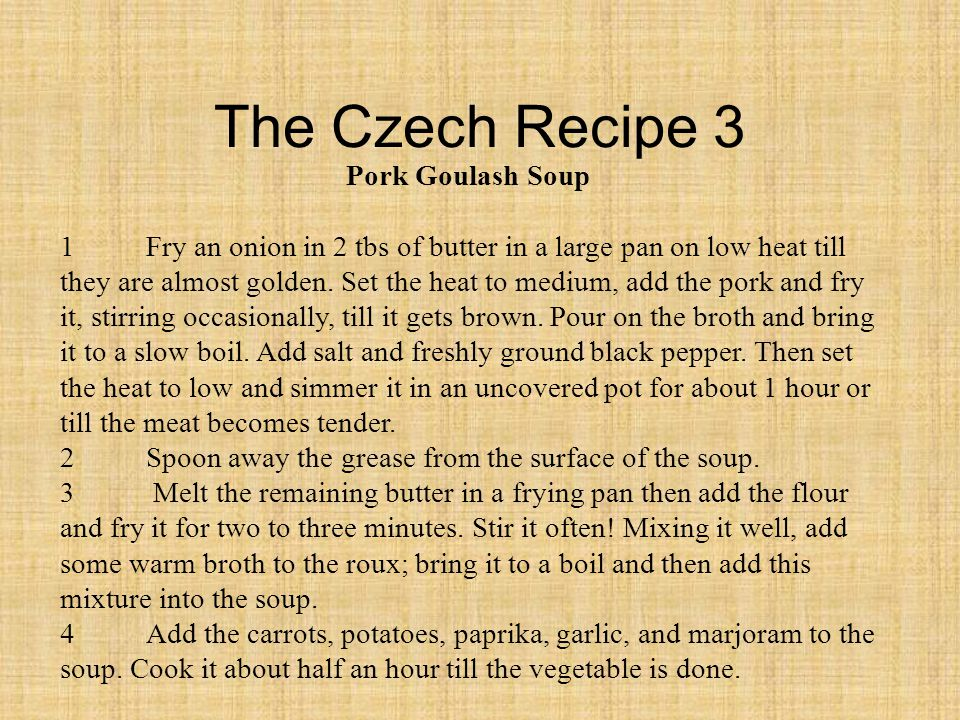 The Czech Recipe 3 Pork Goulash Soup