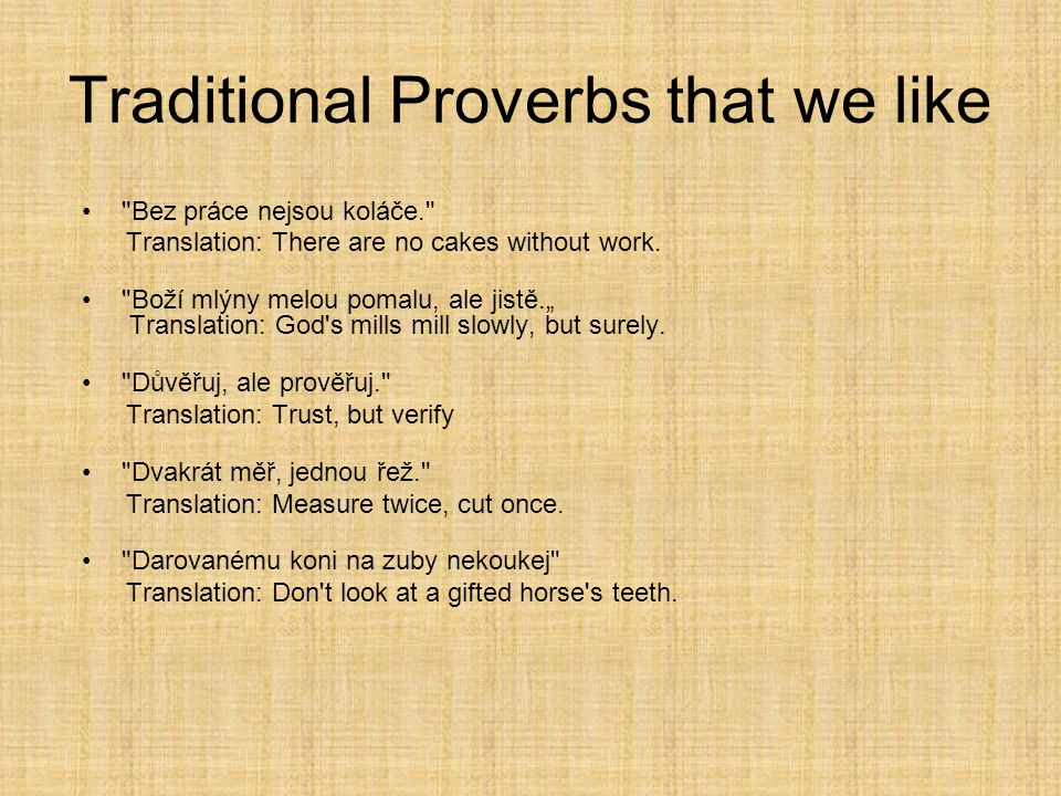 Traditional Proverbs that we like