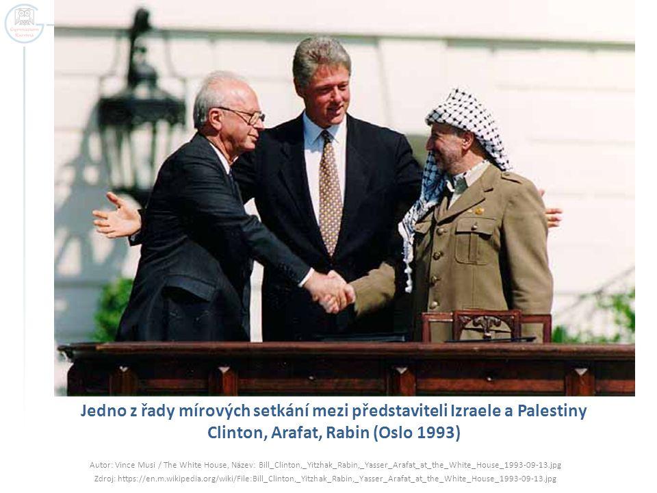 Jedno z řady mírových setkání mezi představiteli Izraele a Palestiny Clinton, Arafat, Rabin (Oslo 1993)