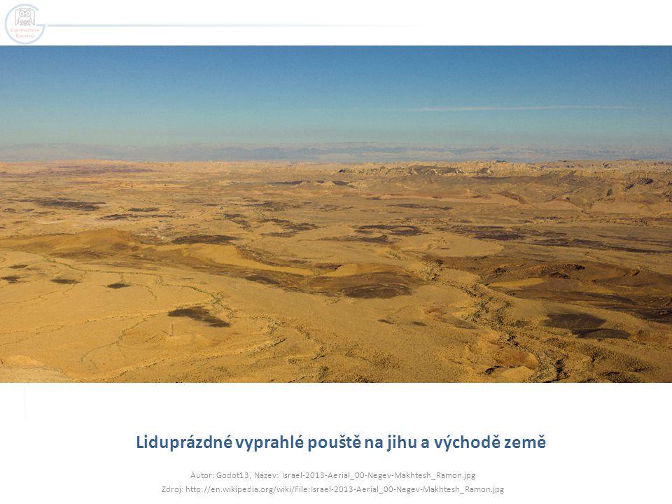Liduprázdné vyprahlé pouště na jihu a východě země