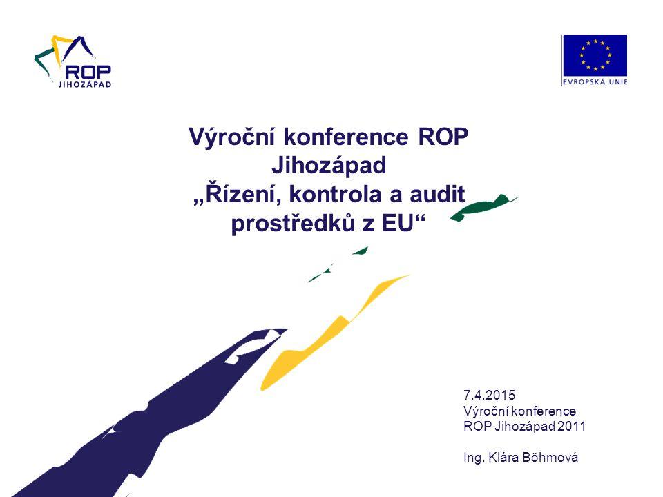 """9.4.2017 Výroční konference ROP Jihozápad """"Řízení, kontrola a audit prostředků z EU 9.4.2017. Výroční konference."""