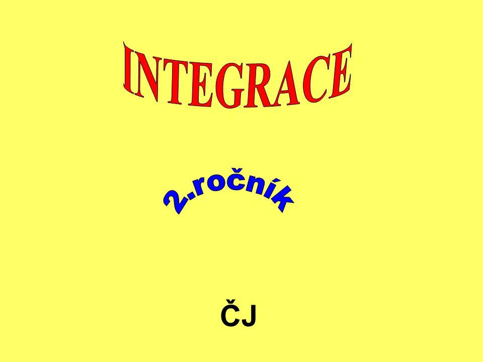 INTEGRACE 2.ročník ČJ