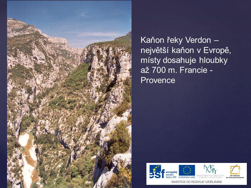 Kaňon řeky Verdon – největší kaňon v Evropě, místy dosahuje hloubky až 700 m. Francie - Provence