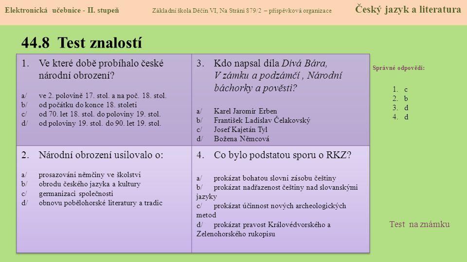 44.8 Test znalostí Ve které době probíhalo české národní obrození