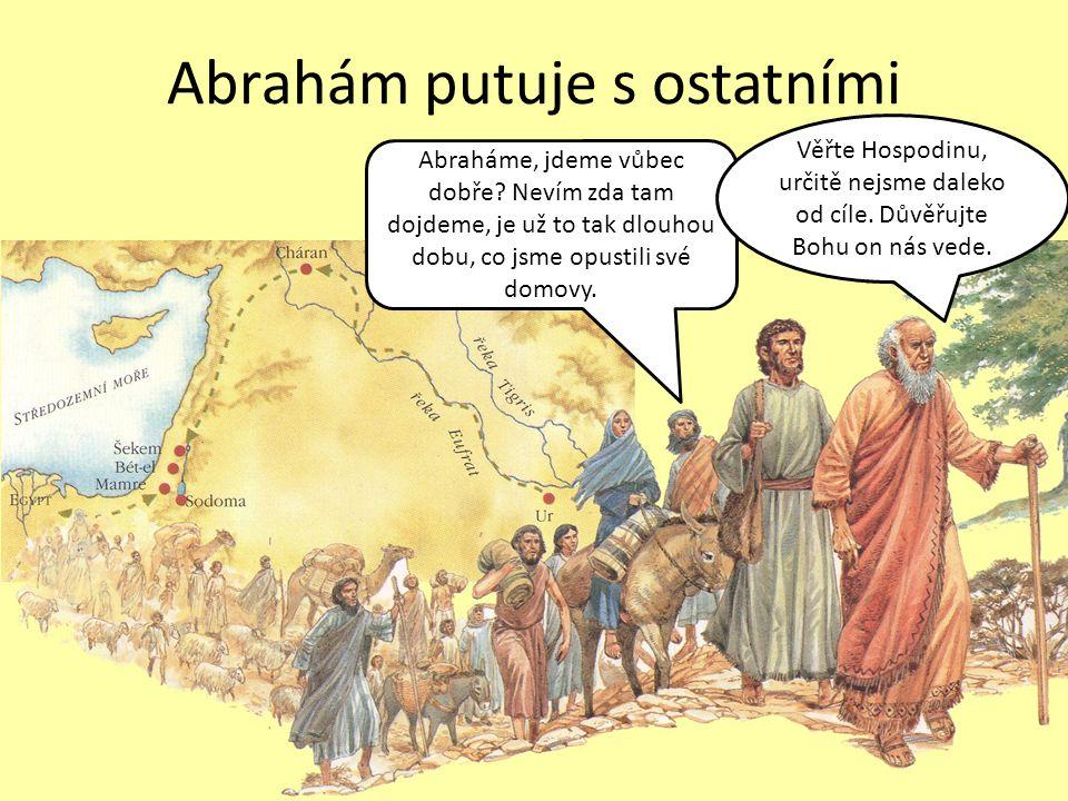 Abrahám putuje s ostatními