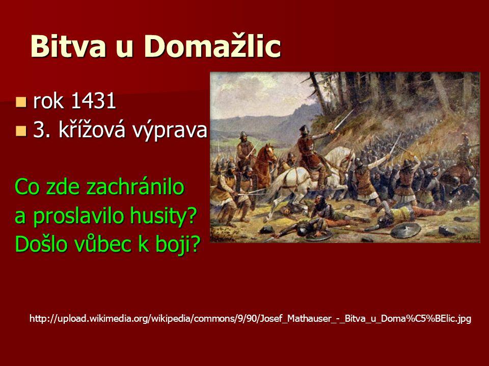 Bitva u Domažlic rok 1431 3. křížová výprava Co zde zachránilo