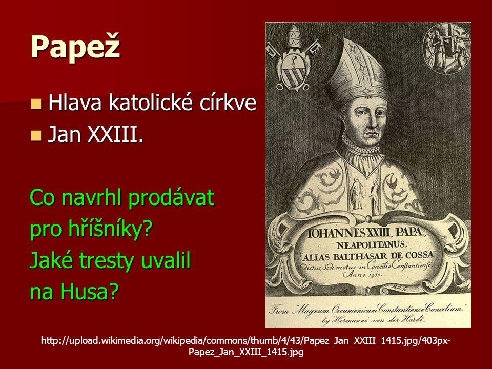 Papež Hlava katolické církve Jan XXIII. Co navrhl prodávat